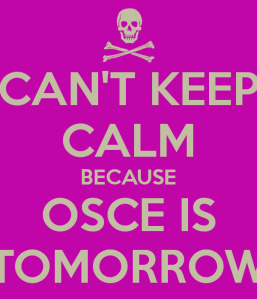 cant-keep-calm-because-osce-is-tomorrow